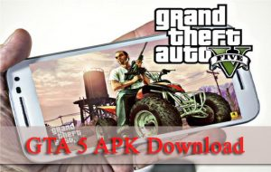 GTA 5 APK- Download GTA 5 APK for Mobile and PC 2019 - GTA 5 APK